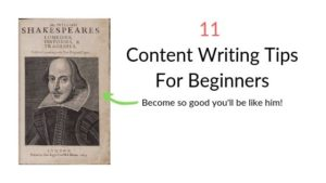 11 Content Writing Tips   Basics of Writing Great Content