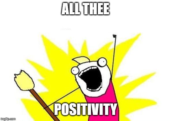 Positivity meme