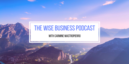 The WiseBusinessPodcast